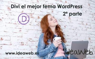 Temas para WordPress: Divi, uno de los mejores temas de WordPress que puedes comprar. Parte 2.
