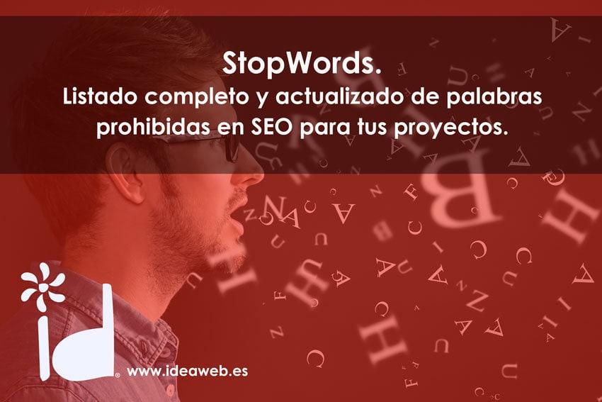 SEO: Stop Words o palabras vacías. Lista completa.