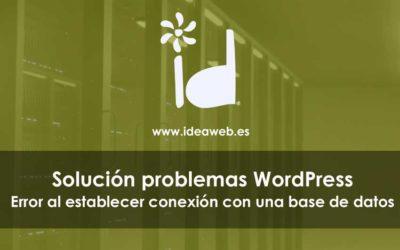 WordPress errores. Cómo corregir el error al establecer conexión con una base de datos.