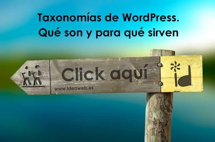 Taxonomías de wordpress. Qué son y para qué se utiliza la taxonomía y el taxonomizado del contenido.