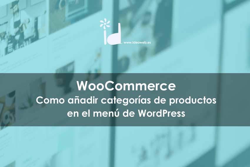 Como añadir categorías de WooCommerce en el menú de WordPress