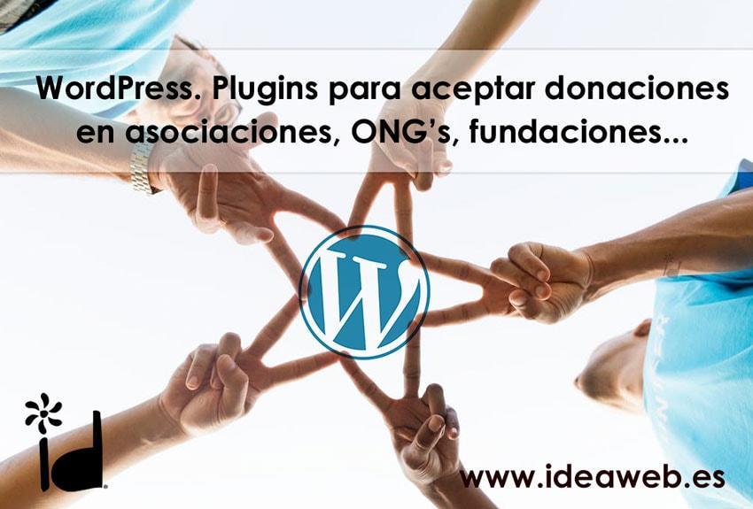 WordPress. Donaciones y recaudación de fondos en tu web. Plugins ideales para donación en asociaciones, ONG's, fundaciones, software libre, etc.