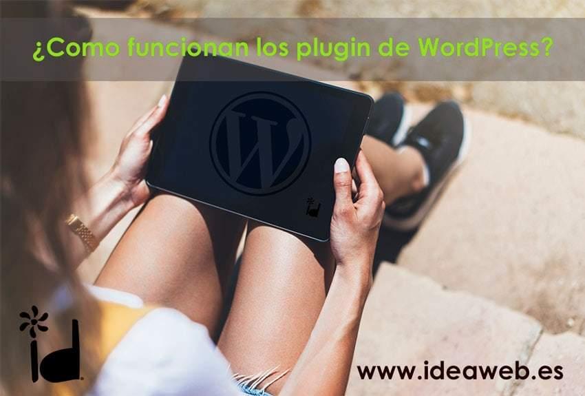¿Como funcionan los plugins de WordPress?. Mecánica inicial de estos elementos imprescindibles en nuestra web WordPress.