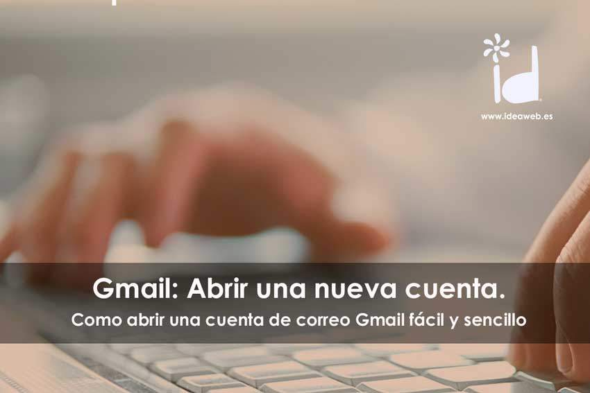 Cómo abrir fácil una cuenta de correo electrónico email gratuita en Gmail de Google