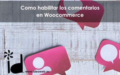 Cómo Habilitar Los Comentarios De Todos Los Productos De Woocommerce En Wordpress