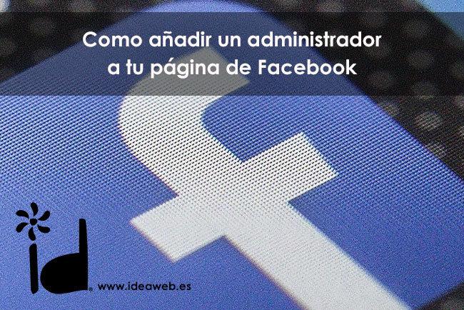 administrador facebook añadir un administrador