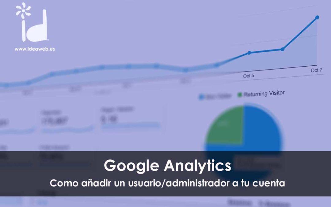 Cómo añadir un usuario a tu cuenta de Google Analytics