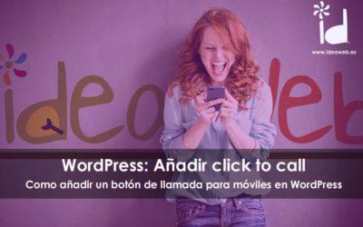 Añadir un botón de llamada telefónica a tu WordPress. Llamada directa desde tu web con un click.