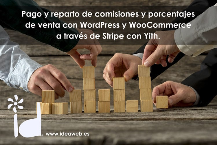 Yith Stripe connect para woocommerce. Un magnífico plugin wordpress para repartir porcentajes y comisiones en tu tienda online.