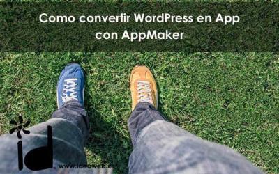 Convierte tu web WordPress en una App fácilmente con Appmaker
