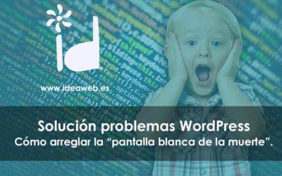"""WordPress. Cómo arreglar la """"pantalla blanca de la muerte"""" de WordPress"""