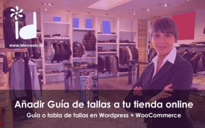 WordPress: WooCommerce, como añadir guías de tallas o tablas de tallas en productos según marcas o productos.