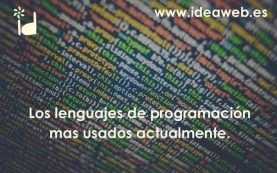 Los lenguajes de programación mas usados en la actualidad. Qué lenguaje usar para programar tu página web.