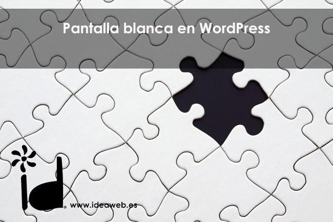 WordPress ¿Qué es la pantalla blanca de la muerte y cómo solucionarlo?