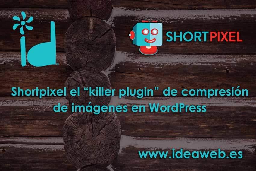 Shortpixel. Un excelente plugin de WordPress para comprimir y optimizar imágenes gratis.