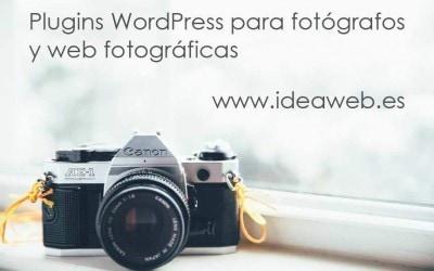 WordPress y fotografía. Los mejores plugins WordPress para fotógrafos.