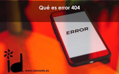 Qué es un error 404