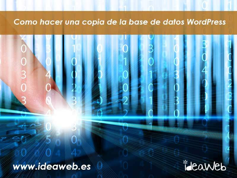 WordPress. Como hacer una copia de seguridad de tu base de datos MySQL o MaríaDB en WordPress.